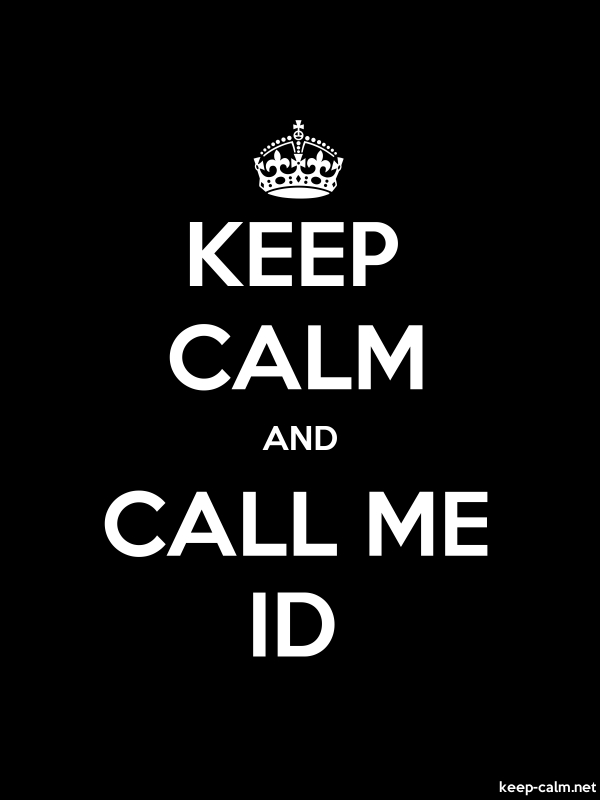 KEEP CALM AND CALL ME ID - white/black - Default (600x800)