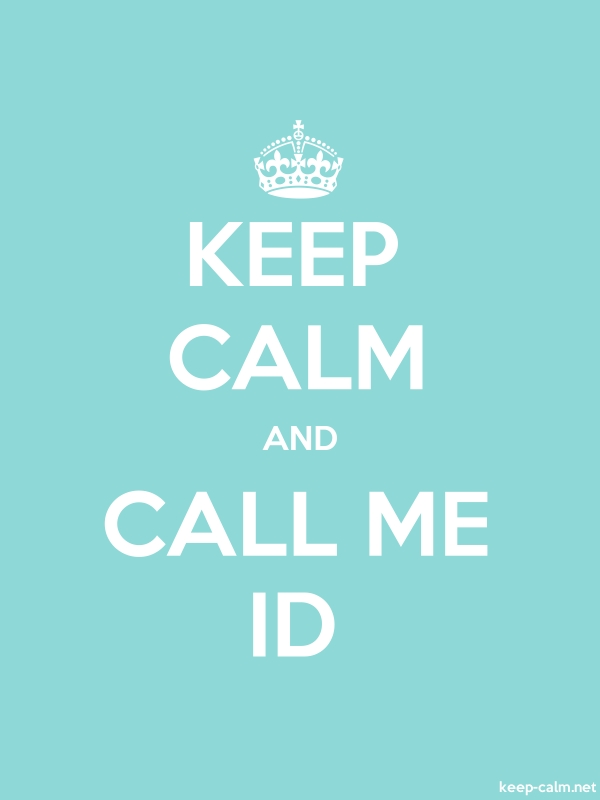 KEEP CALM AND CALL ME ID - white/lightblue - Default (600x800)