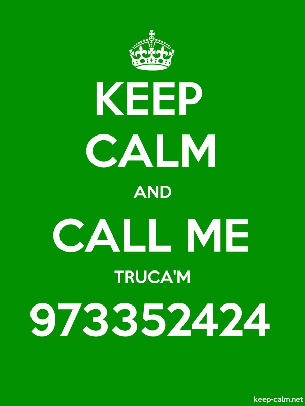 KEEP CALM AND CALL ME TRUCA'M 973352424 - white/green - Default (600x800)