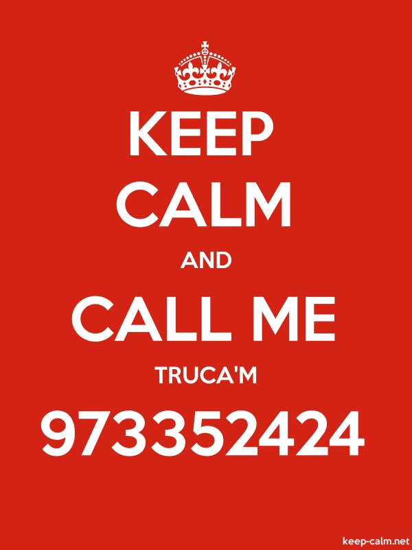 KEEP CALM AND CALL ME TRUCA'M 973352424 - white/red - Default (600x800)