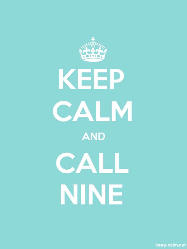 KEEP CALM AND CALL NINE - white/lightblue - Default (600x800)