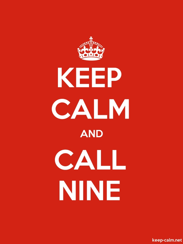 KEEP CALM AND CALL NINE - white/red - Default (600x800)
