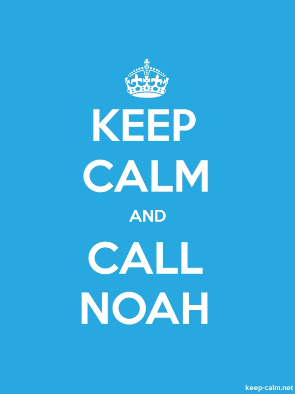 KEEP CALM AND CALL NOAH - white/blue - Default (600x800)