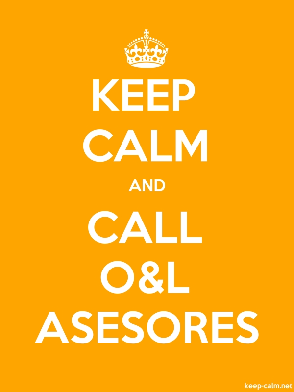 KEEP CALM AND CALL O&L ASESORES - white/orange - Default (600x800)