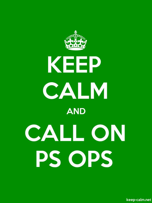 KEEP CALM AND CALL ON PS OPS - white/green - Default (600x800)