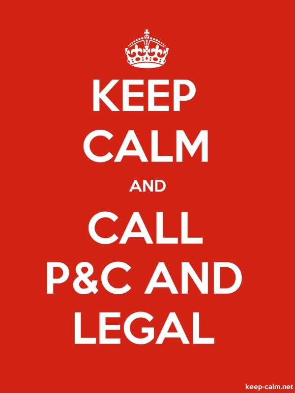 KEEP CALM AND CALL P&C AND LEGAL - white/red - Default (600x800)
