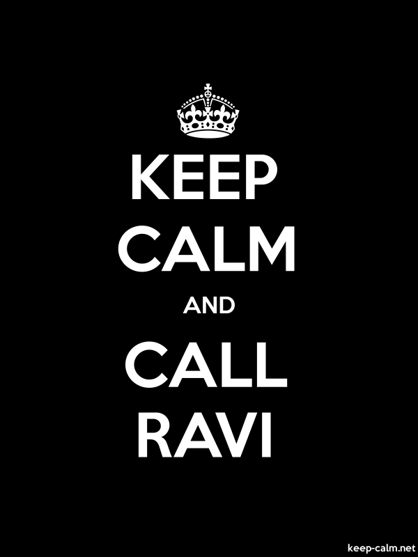 KEEP CALM AND CALL RAVI - white/black - Default (600x800)