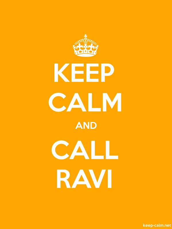 KEEP CALM AND CALL RAVI - white/orange - Default (600x800)