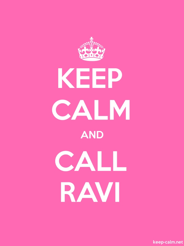 KEEP CALM AND CALL RAVI - white/pink - Default (600x800)