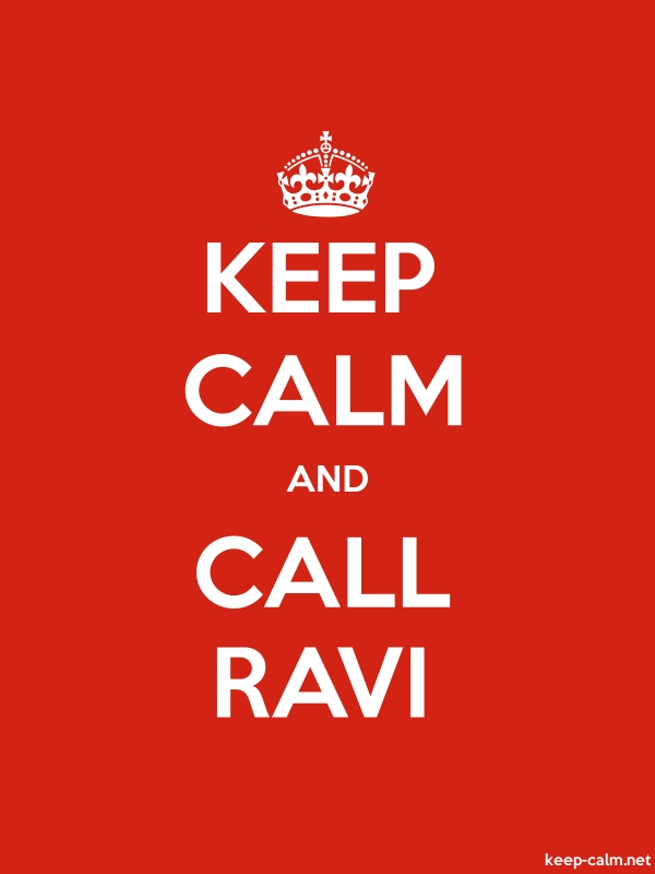 KEEP CALM AND CALL RAVI - white/red - Default (600x800)