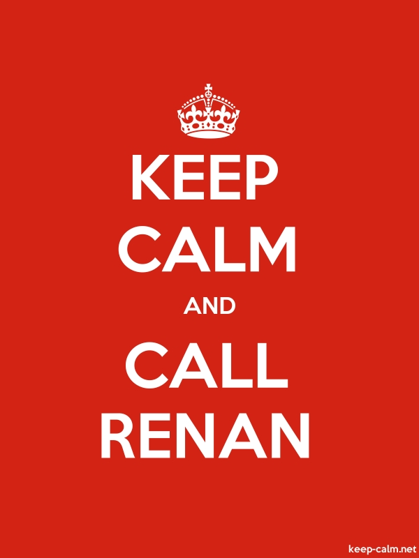 KEEP CALM AND CALL RENAN - white/red - Default (600x800)