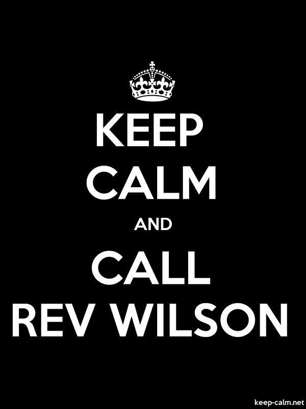 KEEP CALM AND CALL REV WILSON - white/black - Default (600x800)