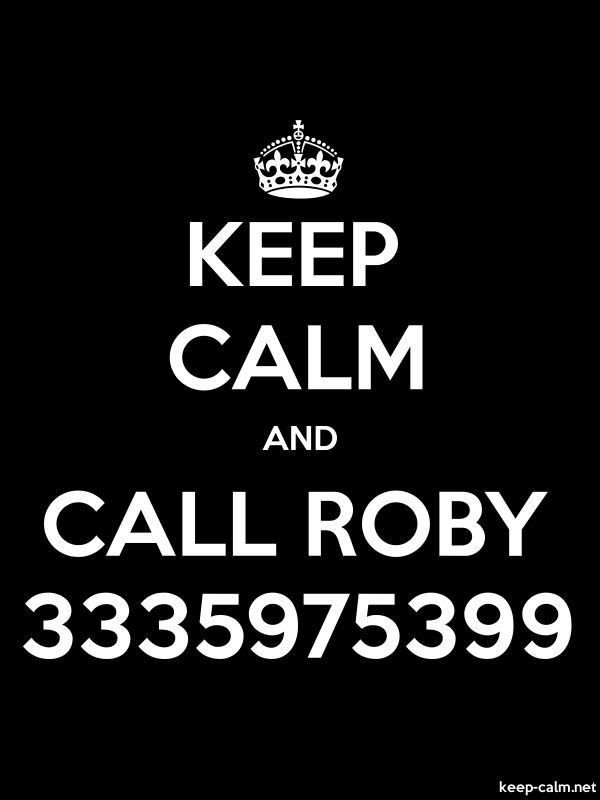 KEEP CALM AND CALL ROBY 3335975399 - white/black - Default (600x800)
