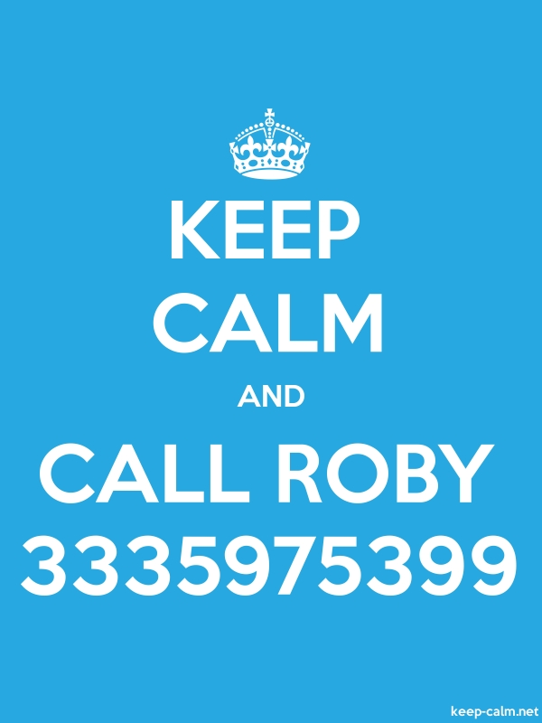 KEEP CALM AND CALL ROBY 3335975399 - white/blue - Default (600x800)