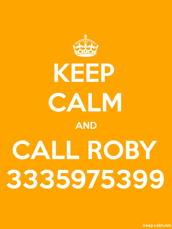 KEEP CALM AND CALL ROBY 3335975399 - white/orange - Default (600x800)