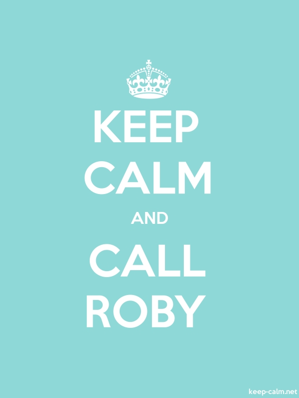 KEEP CALM AND CALL ROBY - white/lightblue - Default (600x800)