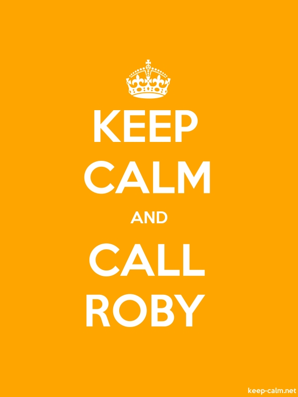 KEEP CALM AND CALL ROBY - white/orange - Default (600x800)