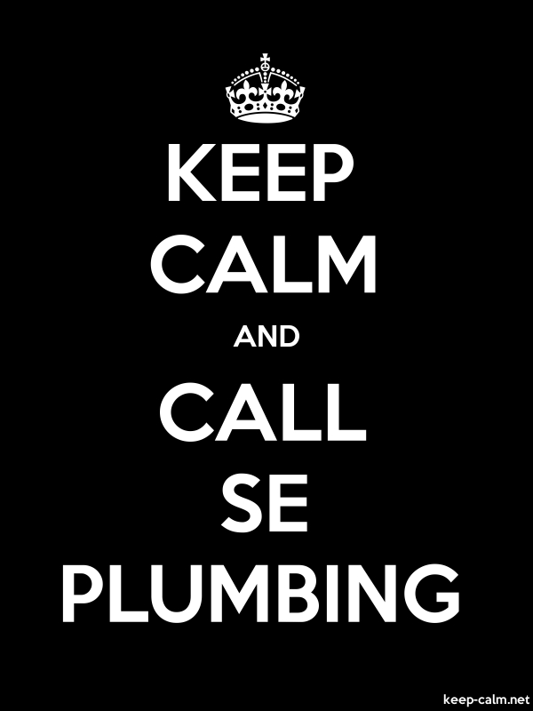 KEEP CALM AND CALL SE PLUMBING - white/black - Default (600x800)