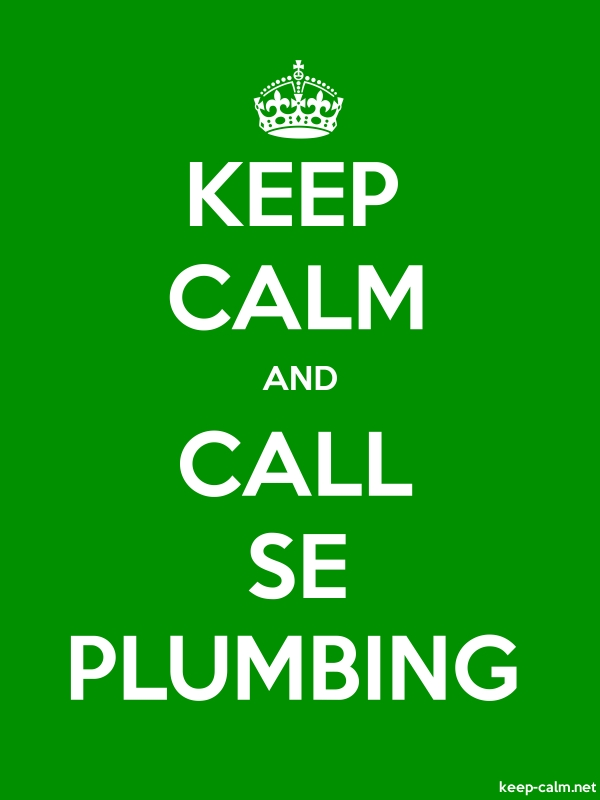 KEEP CALM AND CALL SE PLUMBING - white/green - Default (600x800)