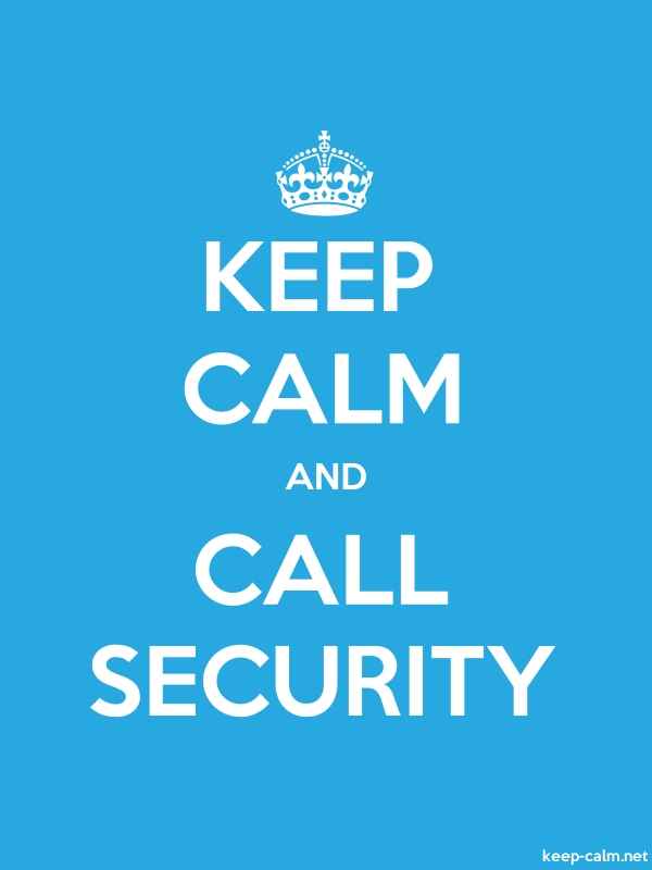 KEEP CALM AND CALL SECURITY - white/blue - Default (600x800)