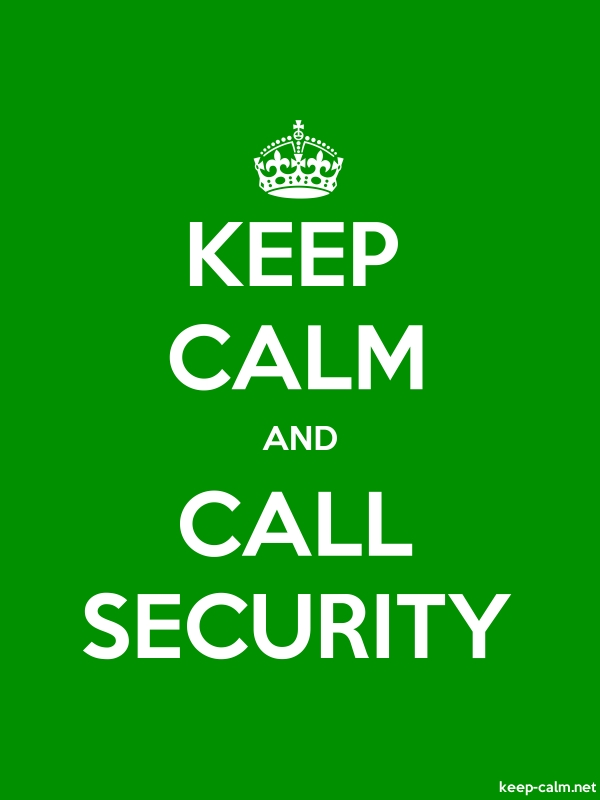 KEEP CALM AND CALL SECURITY - white/green - Default (600x800)