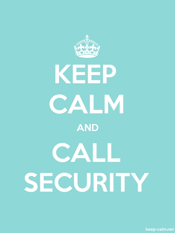 KEEP CALM AND CALL SECURITY - white/lightblue - Default (600x800)