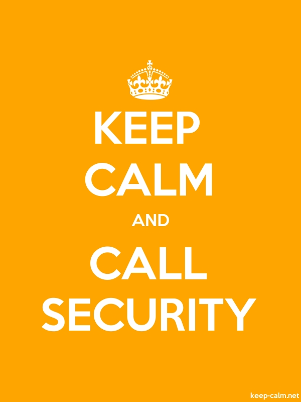 KEEP CALM AND CALL SECURITY - white/orange - Default (600x800)