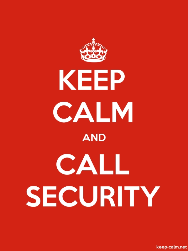KEEP CALM AND CALL SECURITY - white/red - Default (600x800)