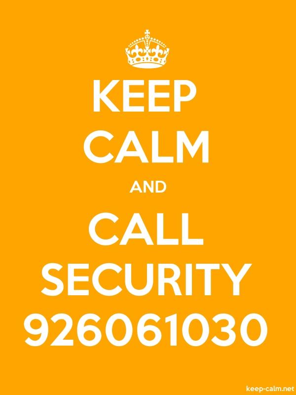 KEEP CALM AND CALL SECURITY 926061030 - white/orange - Default (600x800)
