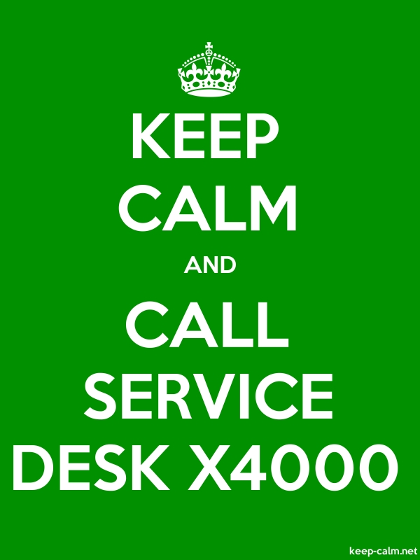 KEEP CALM AND CALL SERVICE DESK X4000 - white/green - Default (600x800)