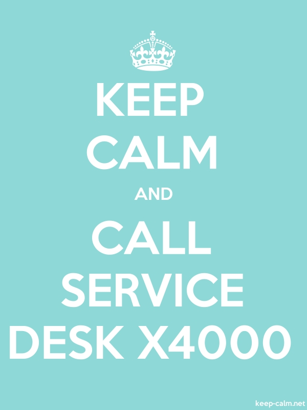 KEEP CALM AND CALL SERVICE DESK X4000 - white/lightblue - Default (600x800)