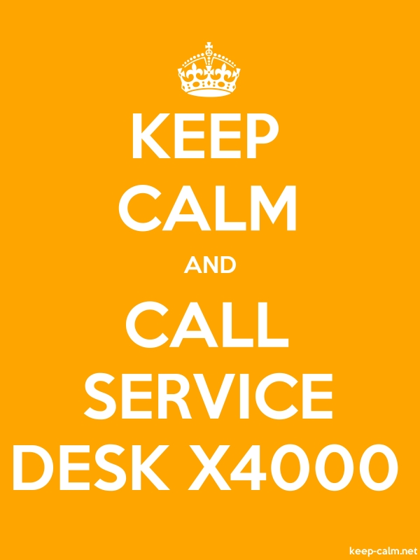 KEEP CALM AND CALL SERVICE DESK X4000 - white/orange - Default (600x800)