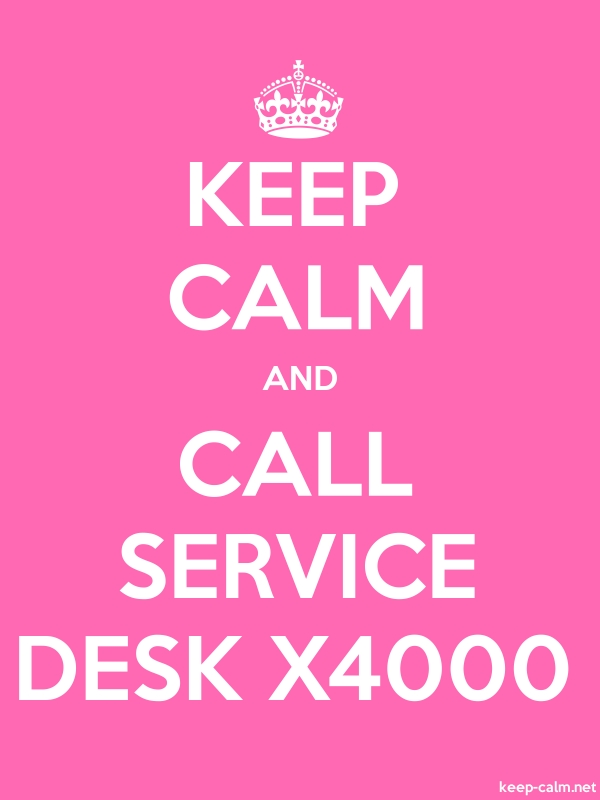 KEEP CALM AND CALL SERVICE DESK X4000 - white/pink - Default (600x800)