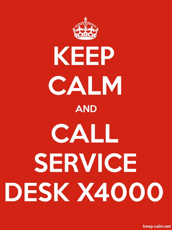 KEEP CALM AND CALL SERVICE DESK X4000 - white/red - Default (600x800)