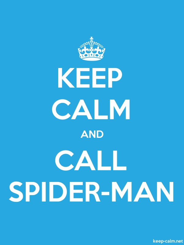 KEEP CALM AND CALL SPIDER-MAN - white/blue - Default (600x800)