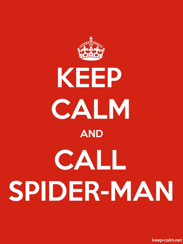 KEEP CALM AND CALL SPIDER-MAN - white/red - Default (600x800)