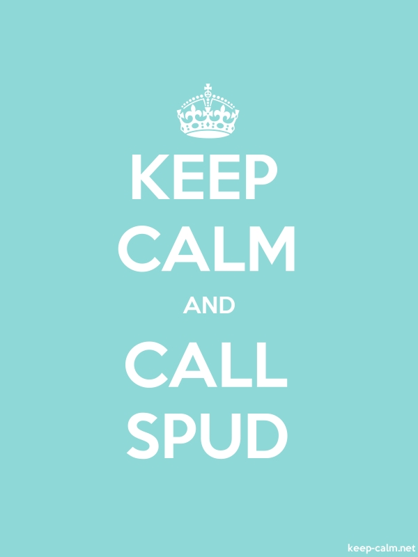 KEEP CALM AND CALL SPUD - white/lightblue - Default (600x800)