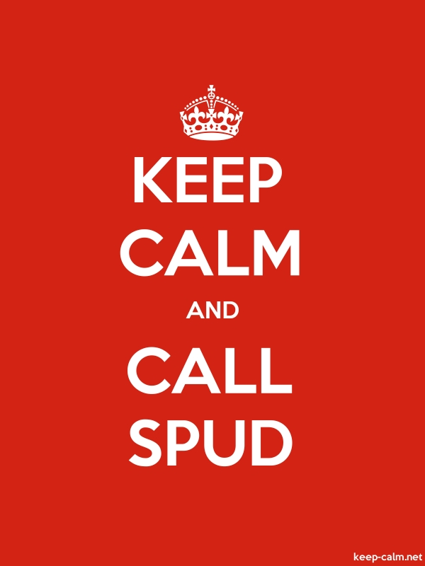 KEEP CALM AND CALL SPUD - white/red - Default (600x800)
