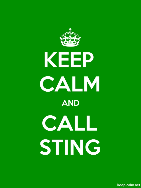 KEEP CALM AND CALL STING - white/green - Default (600x800)