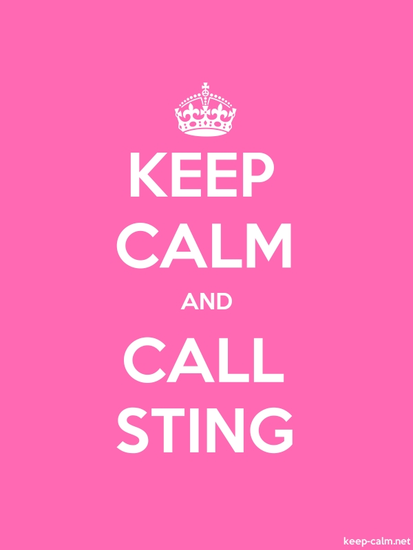 KEEP CALM AND CALL STING - white/pink - Default (600x800)