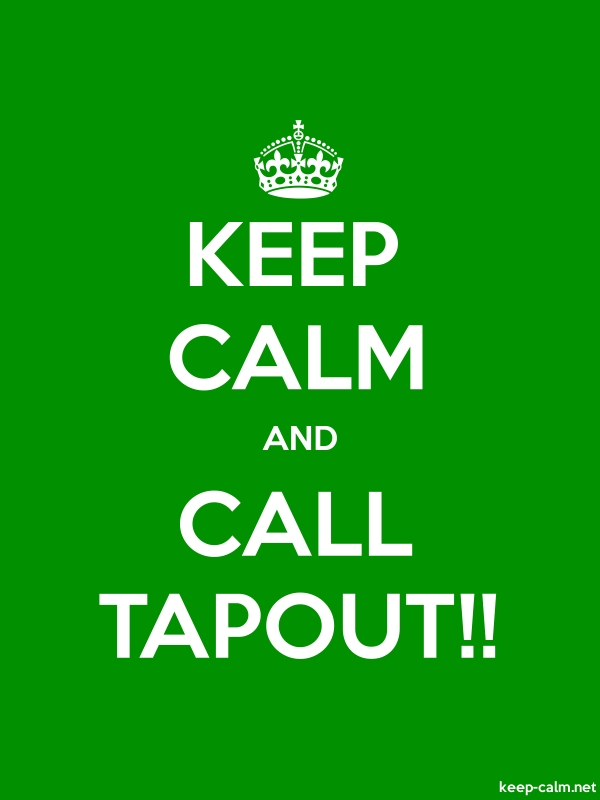 KEEP CALM AND CALL TAPOUT!! - white/green - Default (600x800)