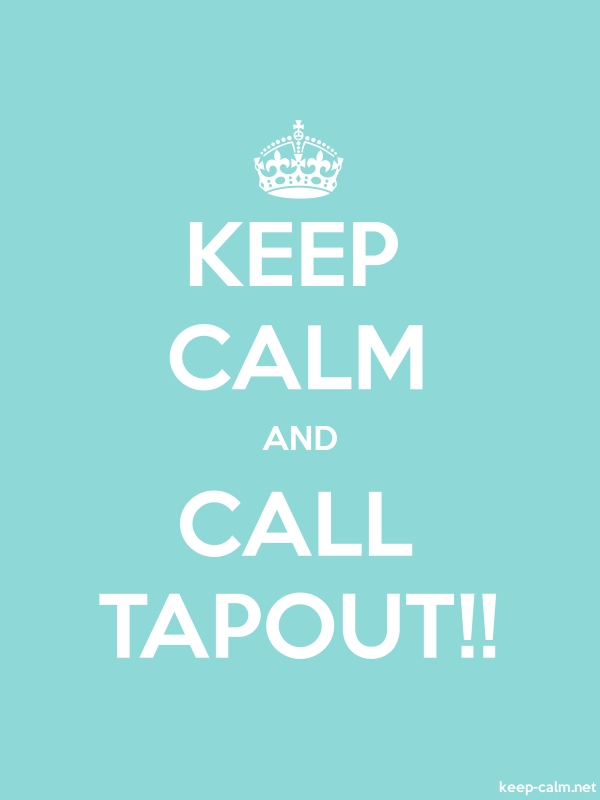 KEEP CALM AND CALL TAPOUT!! - white/lightblue - Default (600x800)