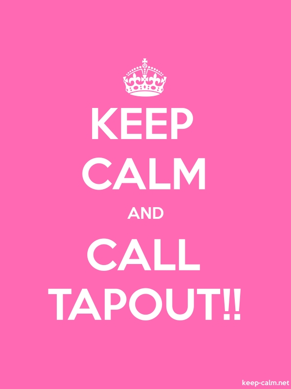 KEEP CALM AND CALL TAPOUT!! - white/pink - Default (600x800)