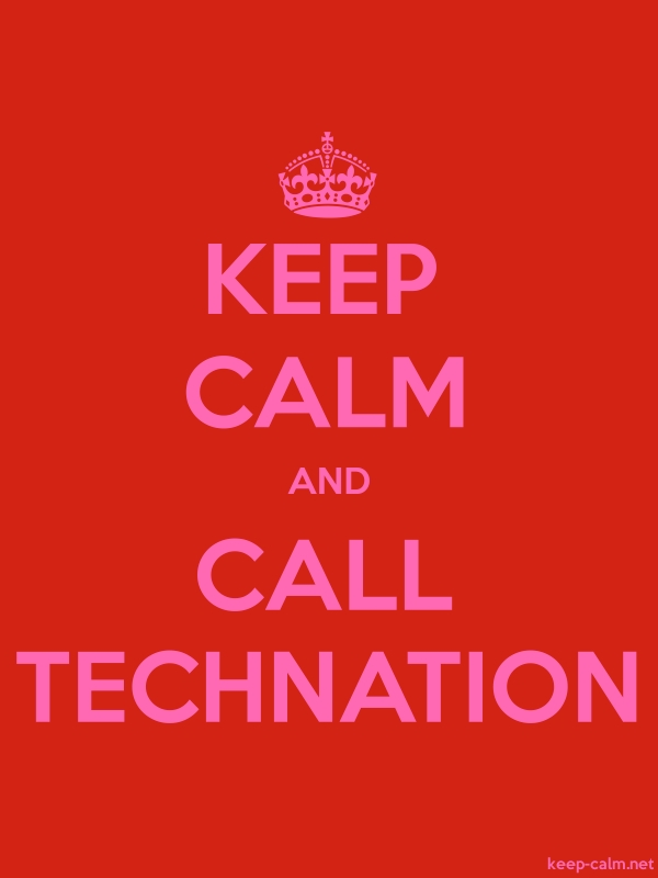 KEEP CALM AND CALL TECHNATION - pink/red - Default (600x800)