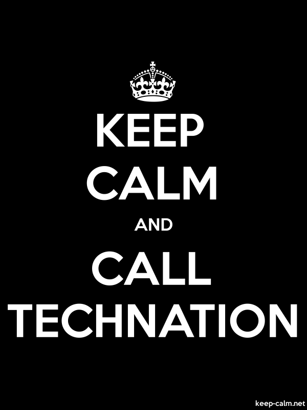KEEP CALM AND CALL TECHNATION - white/black - Default (600x800)