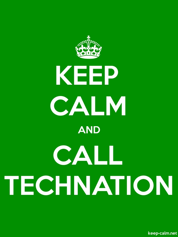 KEEP CALM AND CALL TECHNATION - white/green - Default (600x800)
