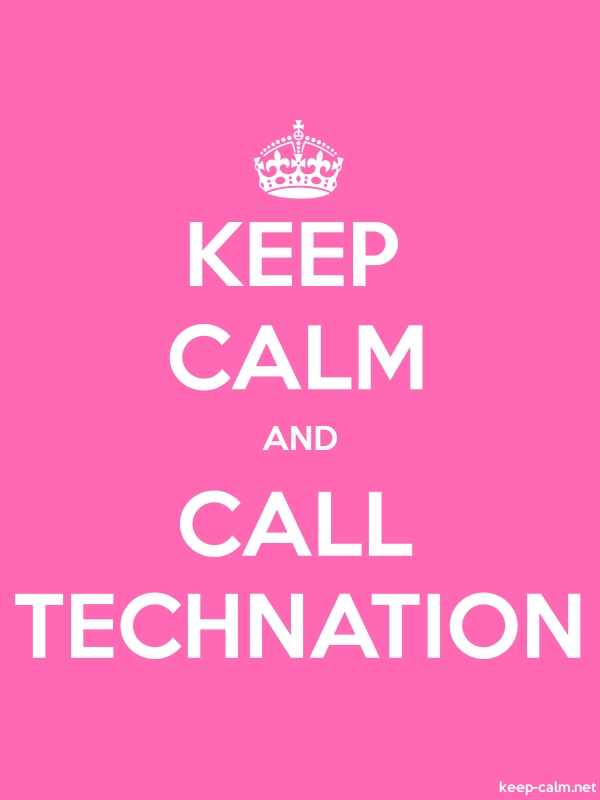 KEEP CALM AND CALL TECHNATION - white/pink - Default (600x800)