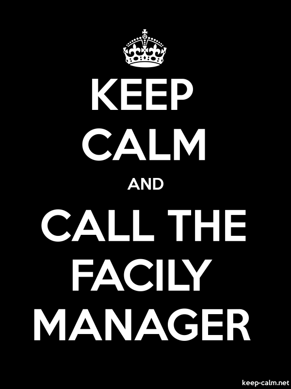 KEEP CALM AND CALL THE FACILY MANAGER - white/black - Default (600x800)
