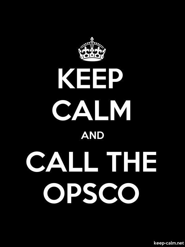 KEEP CALM AND CALL THE OPSCO - white/black - Default (600x800)