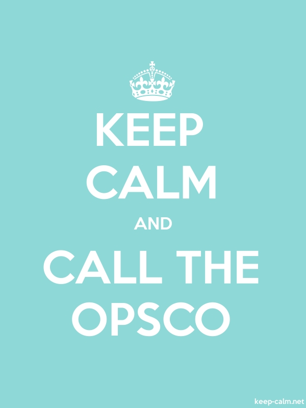 KEEP CALM AND CALL THE OPSCO - white/lightblue - Default (600x800)